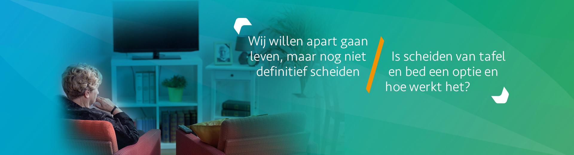 Wat is scheiden van tafel en bed - Scheidingsplanner Hilversum - Bilthoven - Soest