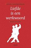 Liefde is een werkwoord - Alfons Vansteenwegen