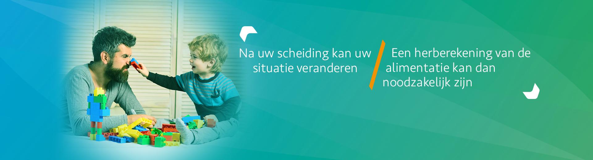 Herberekening alimentatie - Scheidingsplanner Hilversum - Bilthoven - Soest - Het Gooi