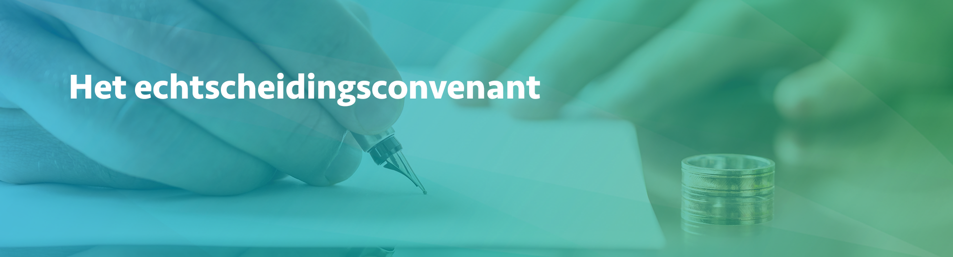 Het echtscheidingsconvenant - Scheidingsplanner Hilversum - Bilthoven - Soest - Het Gooi
