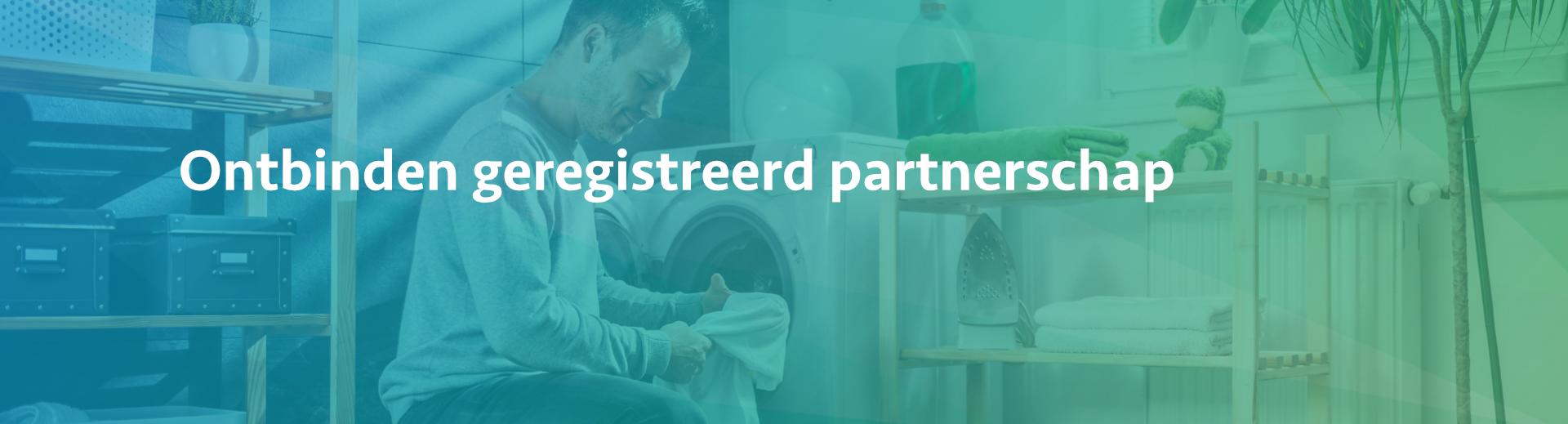 Ontbinden geregistreerd partnerschap - Scheidingsplanner Hilversum - Bilthoven - Soest - Het Gooi