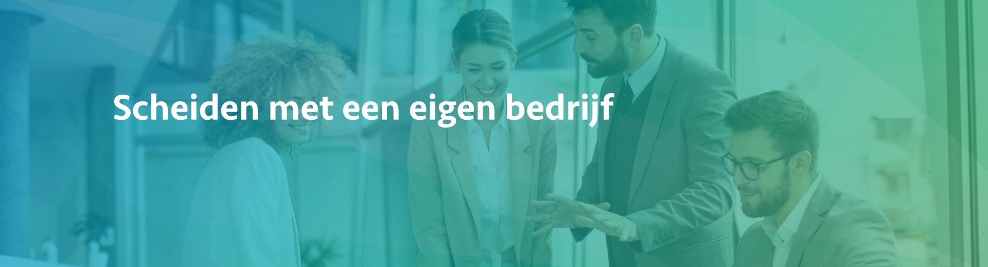 scheiden met een eigen bedrijf - Scheidingsplanner Hilversum - Bilthoven - Soest - Het Gooi